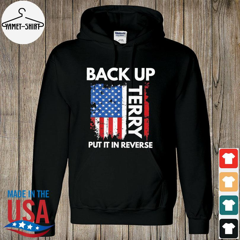 Official Back it up terry 4th of july firework American flag 2021 s hoodie
