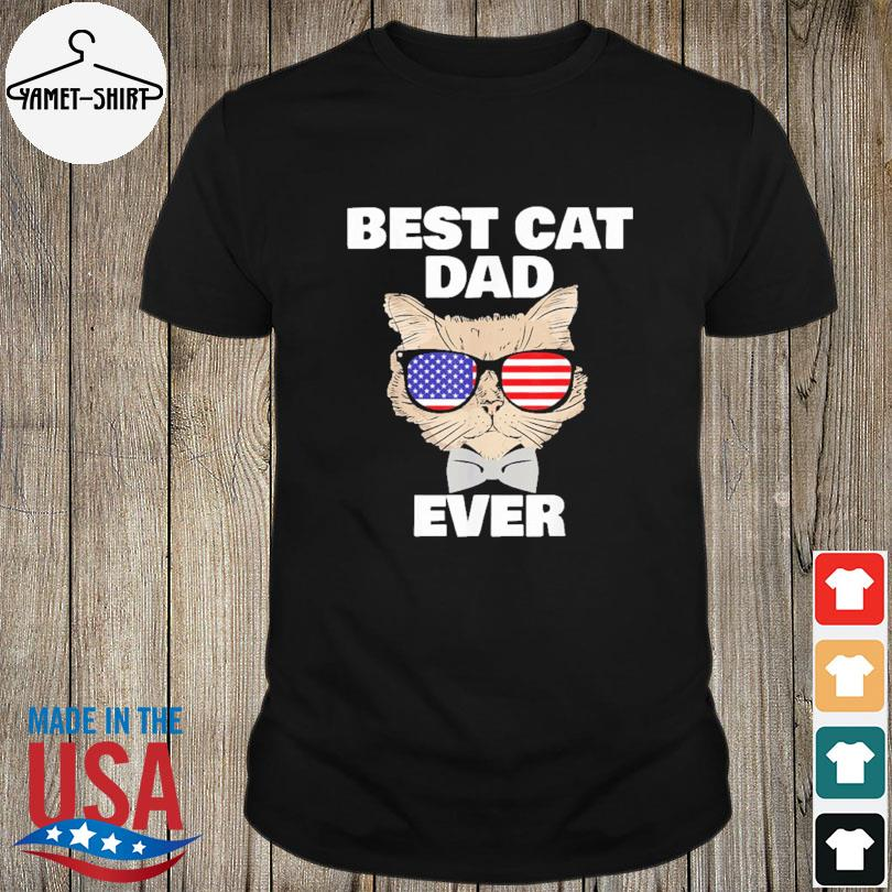 Official Best cat dad fathers day daddy papa cat with sunglasses shirt