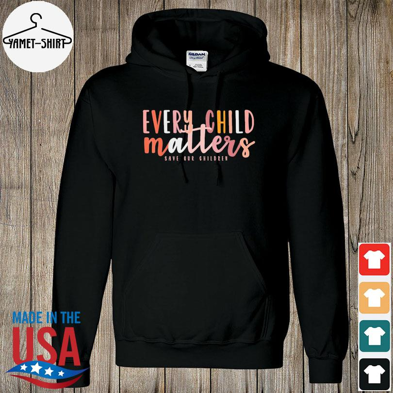 Official Day every child matters save our children s hoodie