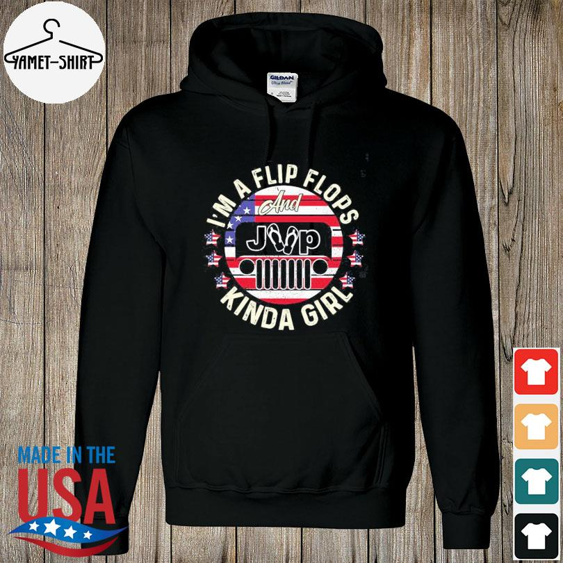 Official I'm a flip flops and jeep kinda girl American flag s hoodie