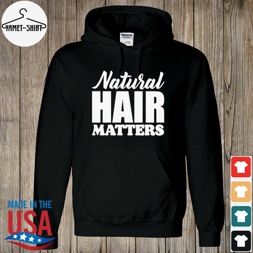 Official Natural Hair matters s hoodie