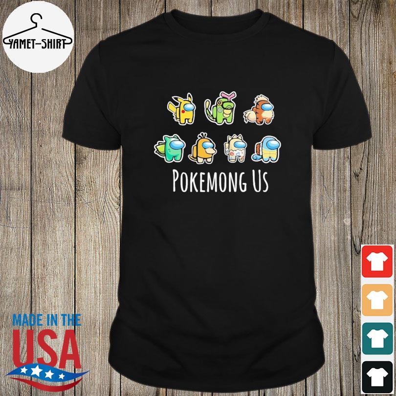 Official Pokemong Us shirt
