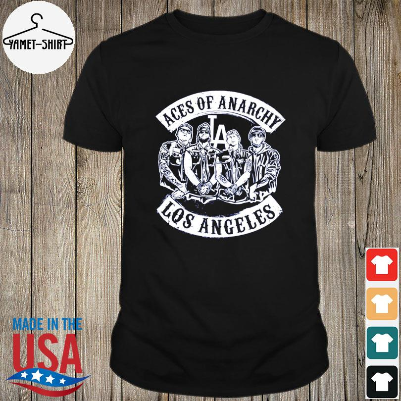 Aces of anarchy Los Angeles shirt