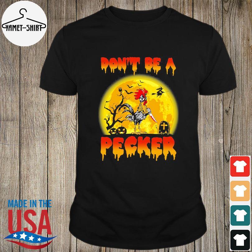 Chicken Michael Myers don't be a Pecker Halloween Moon shirt