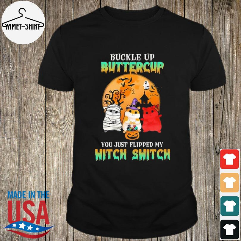 Guinea Pig Buckle Up Buttercup You Just Flipped My Witch Switch Halloween Shirt